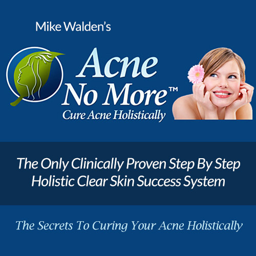 Acne No More - Cure acne holistically