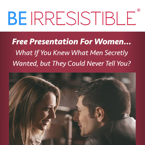 What Men Secretly Want - Free Presentation For Women